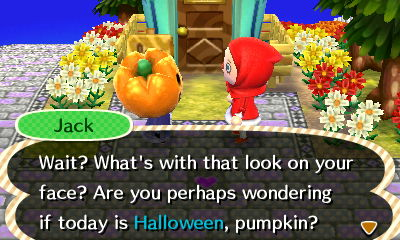 I love that his catchphrase is pumpkin.