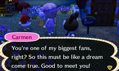 Little does she know I really am. I LOVE Carmen.